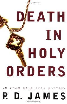 Death in Holy Orders (Adam Dalgliesh Mystery Series #11) by P. D. James http://www.amazon.com/dp/0375412557/ref=cm_sw_r_pi_dp_GrAMwb1F59QKR