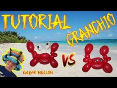 PALLONCINI MODELLABILI tutorial 17  GRANCHIO - YouTube