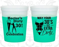 30th Birthday Mood Cups, Dirty Thirty, Dirty 30, Stripper Birthday, Birthday Color Changing Cups (20236)