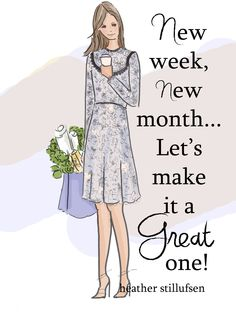 New week, new month, let's make it a great one