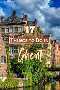 17 Top Things to Do in Ghent, Belgium (Picked by a Local Expert) – Best Europe Destinations Top Europe Destinations, Europe Travel Guide, Travel Abroad, Travel Plan, Travel Guides, Belgian Food, Belgian Beer, Portugal, European Destination