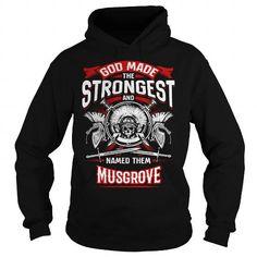 Cool MUSGROVE, MUSGROVEYear, MUSGROVEBirthday, MUSGROVEHoodie, MUSGROVEName, MUSGROVEHoodies Shirts & Tees