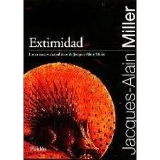 Extimidad : [los cursos psicoanalíticos de Jacques-Alain Miller] / Jacques-Alain Miller ; texto establecido por Graciela Brodsky - Buenos Aires : Paidós, 2010