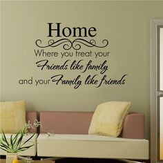Friends Like Family Wall Quote Sticker from Wall Decals, Irelands largest range of kids wall stickers, wall decals and custom wall stickers available. Family Wall Quotes, Family Wall Decor, Family Sayings, Home Decor Quotes, Home Quotes And Sayings, Wall Sayings, House Quotes, Nice Sayings, Vinyl Wall Stickers
