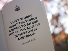 And have no fear! If Australia made it to tomorrow, so will you!