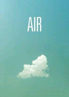 Air Dentro de los Cuatro Elementos (Fuego - Tierra - Aire - Agua), el Aire es la energía vital que se asocia con la respiración, las ideas arquetípicas detrás del mundo físico, la energía cósmica concretada dentro de las pautas específicas del pensamiento. Los signos de aire enfocan su energía en el mundo de las ideas específicas que no se materializaron aún, la teoría, las palabras y el pensamiento abstracto.  http://elcielolatierrayyo.wordpress.com