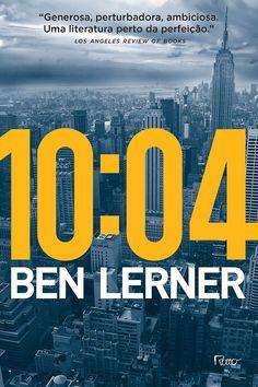 Divulgando | 10:04, de Ben Lerner