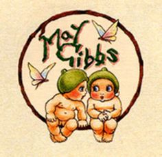 Snugglepot & Cuddlepie by May Gibbs. I asked the angels for a gumnut baby when I was pregnant with Jack & he was born the spitting image! Childhood Friends, Childhood Memories, Bebe Nature, Australian Authors, Australian Art, Australia Day, Baby Tattoos, Flower Fairies, School Holidays