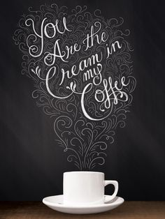 You're the Cream in my Coffee Art Print