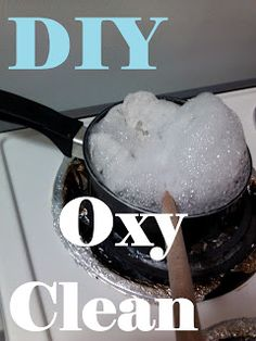 Try your hand at making your own OxyClean with just two ingredients. Via My American Confessions