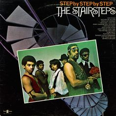 The Five Stairsteps: 'Step By Step By Step' (1970)