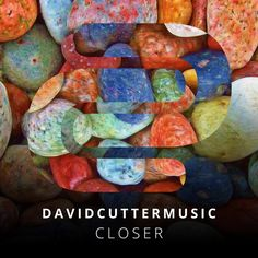 Closer - song by David Cutter Music   Spotify