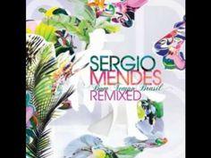 Sergio Mendes - You and I (Cutmore Remix) (+lista de reproducción)