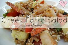 Creatively Delish | Greek Farro Salad with Shrimp | http://creativelydelish.com