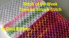 STITCH OF THE WEEK Tunisian Smock Stitch (FREE PATTERN AT END OF VIDEO) - YouTube