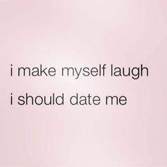 #humor #humormemes #funnymemes #funnyquotes #humorquotes #datinghumor #singlelife #singlequotes #stilldating #stillsingle #makemyselflaugh #datemyself #sarcastic #followme #lmao #laugh #dowhatmakesyouhappy #memes http://ift.tt/2lVaSyS