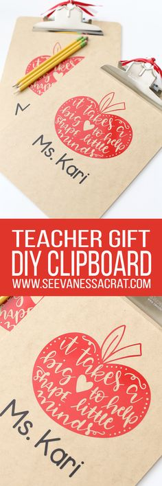 "DIY Teacher Appreciation Clipboard ""it takes a big heart to help shape little minds"" Teacher Gift Idea"