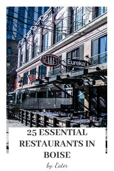 25 Essential Restaurants in Boise by Eater Boise City, Boise Idaho, Boise Restaurants, Banks Building, Time Running Out, Spaces, Adventure, Travel, Viajes