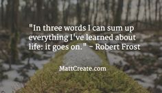 Quote of the Day  ★ Like this?  Sharing is caring!★  #QuoteOfTheDay #Quote #qotd  #MCqotd  <— Click for my previous quotes of the day.  #RobertFrost  #Success #Happiness #Life