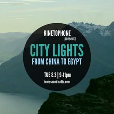 "Check out ""CITY LIGHTS_SEASON 7_FROM CHINA TO EGYPT (2016 SCORES)_8 March_InnersoundRadio."" by elafini on Mixcloud"