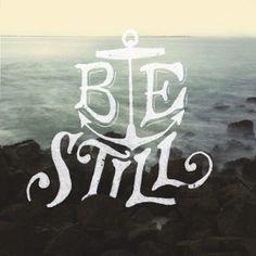 Be still —tattoo idea