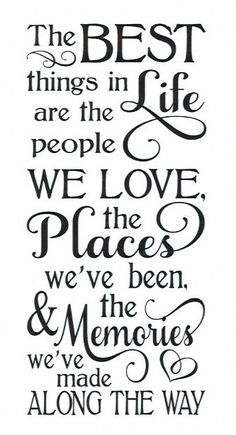 Family quotes - The Best things STENCIL 12 for Painting Signs Wood Fabric Family Signs Airbrush Crafts Walls The Words, Great Quotes, Quotes To Live By, Family Quotes And Sayings, Family Memories Quotes, Family Vacation Quotes, Making Memories Quotes, Wall Sayings, Best Family Quotes