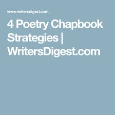 4 Poetry Chapbook Strategies | WritersDigest.com