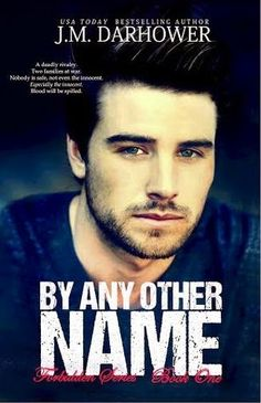Reviews by Tammy and Kim: ARC REVIEW: By Any Other Name: J.R. Darhower