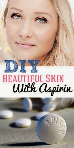 DIY Aspirin Scrub: mix crushed aspirin with water and gently scrub the face (avoiding eyes). Water breaks aspirin down into its components, acetic and salicylic acid. Salicylic acid is a main ingredient in many skin treatments for acne, psoriasis, et Beauty Secrets, Beauty Hacks, Beauty Advice, Skin Secrets, Skin Tips, Beauty Skin, Hair Beauty, Belleza Diy, Diy Beauté