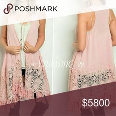 *ARRIVING SOON *DUSTY PINK CROCHET KIMONO DUSTER **ARRIVING SOON ** GORGEOUS DUSTY PINK KIMONO DUSTER W/ BEAUTIFUL INTRICATE DETAILING THRU OUT THIS & THE LUSH  CROCHET LACE & FRINGE AT THE HEM.  MORE INFO WHEN THESE BEAUTIES ARRIVE . PRICED HIGH FOR A SHIP DISCOUNT WHEN THESE SHIP. Stunning_29  Sweaters Cardigans