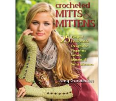 25 #Crochet Patterns for Mitts and Mittens: New #Craft #Book