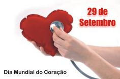 Post  #: Hoje (29/09) é o Dia Mundial do Coração. Já cuidou...