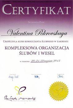 Diploma of completing wedding planner training    Certyfikat ukończenia szkolenia z kompleksowej organizacji ślubów i wesel