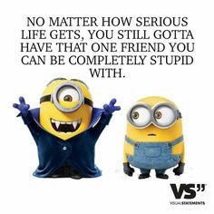 Friends, stupid, wonderful