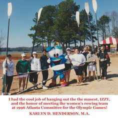 1996 Atlanta Committee of the Olympic Games - Special Events Department - Hanging out with IZZY and the women's rowing team http://www.discoverlakelanier.com