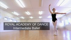 Royal Academy of Dance - Intermediate Ballet Vocational Exam. Full run-through of the syllabus including barre, centre, variation pointe barre and pointe .
