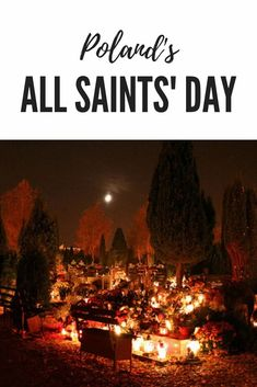 All Saints' Day in Poland- Kid World Citizen Holidays Around The World, Around The Worlds, Poland Culture, Liturgical Seasons, Geography For Kids, All Souls Day, All Saints Day, Catholic Saints, Life Is A Journey