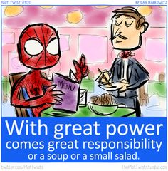 Check out the comic Plot Twists :: With Great Power