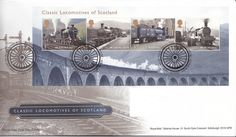 Classic Locomotives Of Scotland First Day Cover issued in the UK on March 8th March, First Day Covers, One Day, Commonwealth, Locomotive, About Uk, Big Ben, Scotland, England
