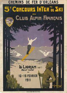 chemins de fer d'orléans - 5ème concours international de ski au club alpin français - Le Lioran, Massif Central - 1911 -