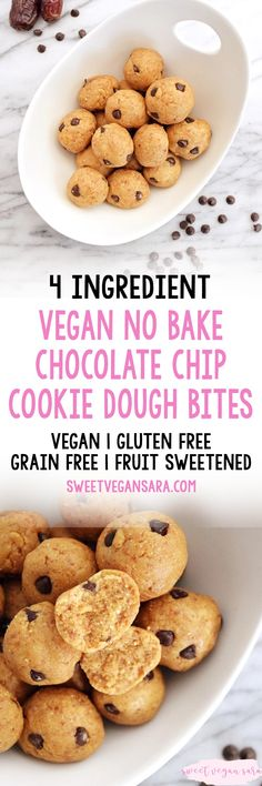 Vegan no bake chocolate chip cookie dough bites are soft, sweet bites full of classic chocolate chip cookie flavors! Made with 4 healthy ingredients, gluten free, grain free, and fruit sweetened. #cookiedough #healthycookiedoughrecipe #vegancookiedoughbites #vegancookiedoughrecipe #vegandessertrecipe #healthydessertrecipe #cookiedoughbites #easyveganrecipe #4ingredientrecipe