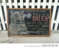 Where is this place? I could totally order as a Dalek!