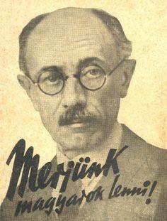 """""""Érezzük a történelmi felelősséget mi magyarok, önmagunk elmúlt és jövendő nemzedékeivel Európával szemben, amelyet védtünk, amelynek kutúráját a többi nemzettel együtt építettük.""""  Teleki Pál (1879-1941) - geográfus, egyetemi tanár, politikus, miniszterelnök, tiszteletbeli főcserkész TetszikHozzászólás"""