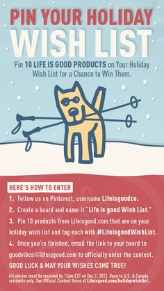 Life is good Holiday Wish List - #PinittoWinit #Contest. Enter by 12/7/12. Happy Pinning! #Lifeisgood #WishList #Holiday