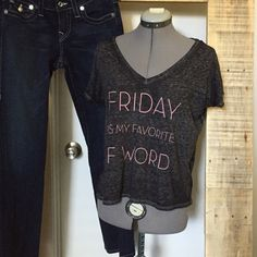 "Friday is my Favorite F Word T-shirt Friday is my Favorite F Word T-shirt. Dark gray burnout tee with pink letters. Size M with boxy fit, 21"" long. Poly cotton blend. 430/300/051716 Tops Tees - Long Sleeve"