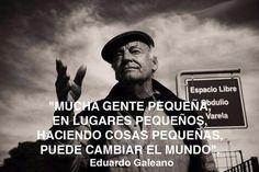 Gracias ...Eduardo Galeano