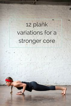 12 Plank Variations for a Stronger Core | plank challenge I plank workout I plank I core exercises I ab exercises II Nourish Move Love #plank #core #coreworkout