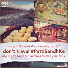 One day trip to Gangtok - ixigo  'tours and itineraries' . #India, #travel