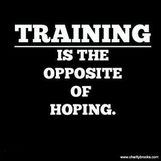 Apply it to running OR apply it to life...... Stop hoping for change and CREATE IT!!!
