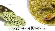 Verdinas con almejas con Thermomix Beans, Love, Vegetables, Legumes, Meals, Best Recipes, Amor, Vegetable Recipes, El Amor